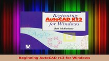 Download  Beginning AutoCAD r13 for Windows PDF Online