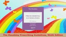 The Maudsley Prescribing Guidelines Ninth Edition PDF