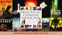 PDF Download  Practical Chinese Medicine Understanding the Principles and Practice of Traditional PDF Online
