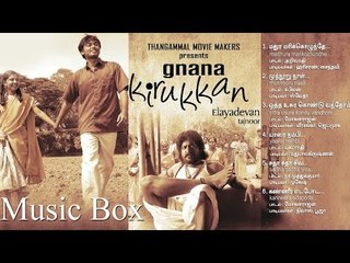 Gnana Kirukkan - Juke Box | Jega | Archana Kavi | Taj Noor | Elayadevan | Mass Audios