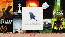 Read  Spixs Macaw The Race to Save the Worlds Rarest Bird Ebook Free