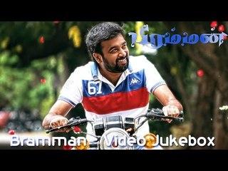 Bramman  - Video Jukebox | Sasikumar | Lavanya Tripathi | Santhanam | Soori | Devi Sri Prasad