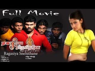 Ragasiya Snehithane - Full Movie | Raai Laxmi | Sethuvinayagam | Saranraj | Mahanadhi Shankar