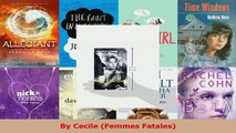 Read  By Cecile Femmes Fatales PDF Free