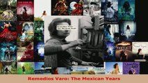 Read  Remedios Varo The Mexican Years EBooks Online
