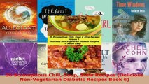 Read  50 Scrumptious Chili Soup Stew Recipes Delicious NonVegetarian Diabetic Recipes Book 6 Ebook Free