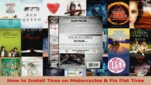 Read  How to Install Tires on Motorcycles  Fix Flat Tires PDF Free
