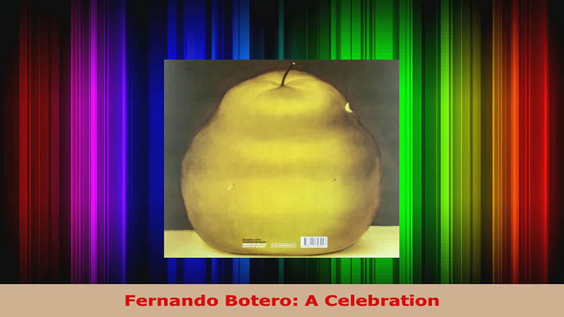 Read  Fernando Botero A Celebration EBooks Online