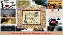Sisters As Friends Friends As Sisters Download