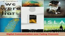 Read  Digital Communication over Fading Channels Ebook Free