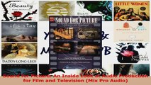 PDF Download  Sound for Picture An Inside Look at Audio Production for Film and Television Mix Pro PDF Full Ebook