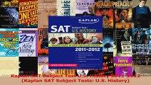 Read  Kaplan SAT Subject Test US History 20112012 Kaplan SAT Subject Tests US History EBooks Online