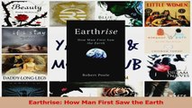 PDF Download  Earthrise How Man First Saw the Earth Download Online