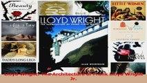 Read  Lloyd Wright The Architecture of Frank Lloyd Wright Jr Ebook Free
