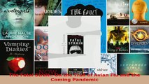 Read  The Fatal Strain On the Trail of Avian Flu and the Coming Pandemic EBooks Online