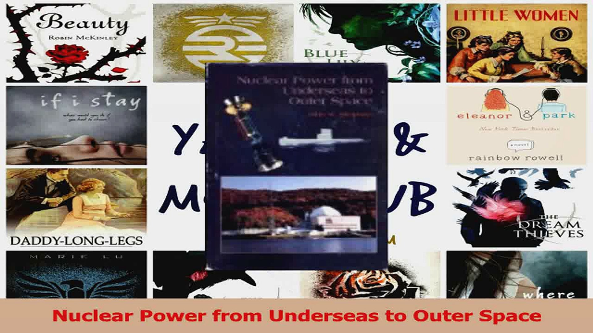 Download  Nuclear Power from Underseas to Outer Space PDF Free