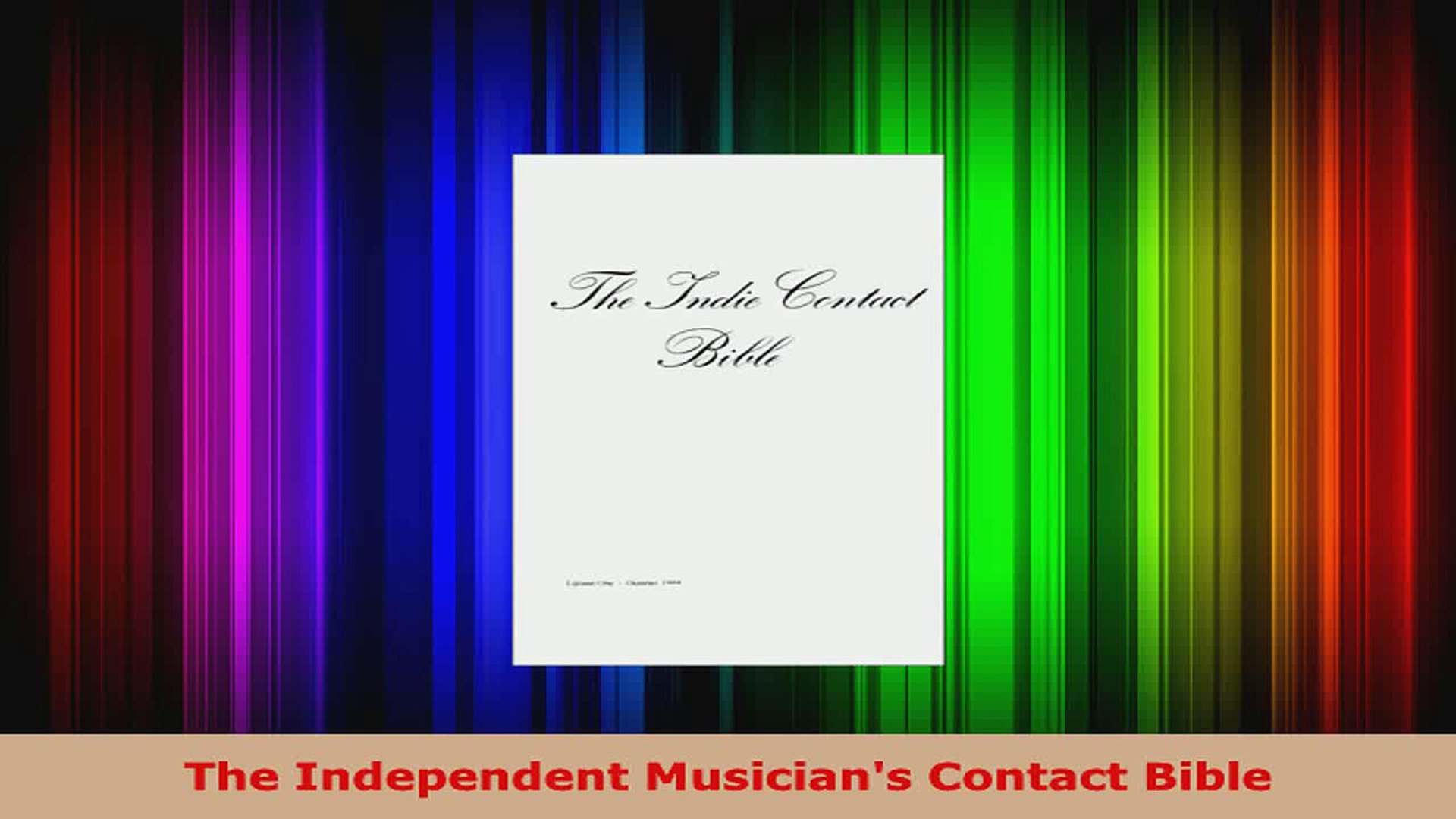 Read  The Independent Musicians Contact Bible EBooks Online