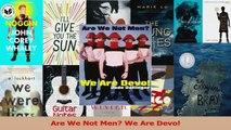 PDF Download  Are We Not Men We Are Devo PDF Full Ebook