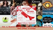 Read  Vol 2 Nothin But Blues Jazz And Rock Book  CD Set Play aLong EBooks Online