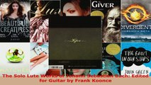 Download  The Solo Lute Works of Johann Sebastian Bach Edited for Guitar by Frank Koonce PDF Free