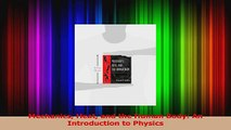 PDF Download  Mechanics Heat and the Human Body An Introduction to Physics Download Online