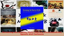 PDF Download  Screening the Beatles Myth Movies Documentaries Spoofs and Cartoons Download Full Ebook