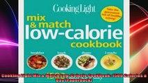 Cooking Light Mix  Match LowCalorie Cookbook 1500 Calories a Day Paperback