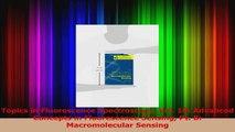 Topics in Fluorescence Spectroscopy Vol 10 Advanced Concepts in Fluorescence Sensing Pt Read Full Ebook