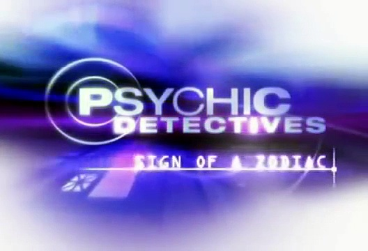 Psychic Detectives – Sign Of A Zodiac