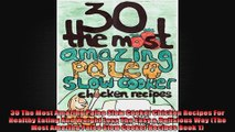 30 The Most Amazing Paleo Slow Cooker Chicken Recipes For Healthy Eating And Weight Loss