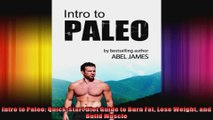Intro to Paleo QuickStart Diet Guide to Burn Fat Lose Weight and Build Muscle
