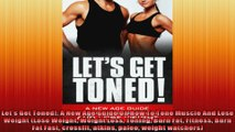 Lets Get Toned A New Age Guide On How To Tone Muscle And Lose Weight Lose Weight