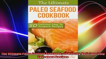 The Ultimate Paleo Seafood Cookbook 50 Healthy Delicious Easy To Prepare Recipes