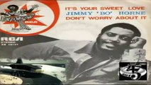 """It's Your Sweet Love/Don't Worry About It - Jimmy """"Bo"""" Horne 1976"""