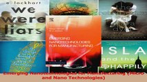 Read  Emerging Nanotechnologies for Manufacturing Micro and Nano Technologies PDF Free