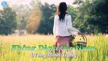 Không Dành Cho Nhau - Lương Minh Trang [Audio Official]