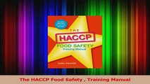 Download  The HACCP Food Safety  Training Manual Ebook Free
