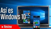 Así es Windows 10 - Todas las novedades de la actualización