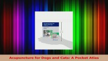 Acupuncture for Dogs and Cats A Pocket Atlas PDF