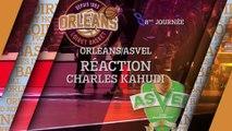 Réaction de Charles Kahudi - J08 - Orléans reçoit l'ASVEL