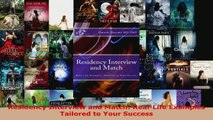 Read  Residency Interview and Match RealLife Examples Tailored to Your Success EBooks Online