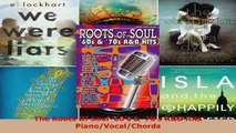 Download  The Roots Of Soul 60s  70s RB Hits PianoVocalChords EBooks Online