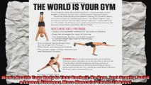 Mens Health Your Body is Your Barbell No Gym Just Gravity Build a Leaner Stronger More