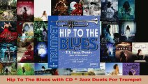 Read  Hip To The Blues with CD  Jazz Duets For Trumpet Ebook Free