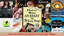 Read  How to Write an Essay in Five Easy Steps EBooks Online