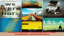 Read Offshore Pipelines Second Edition: Design Installation and