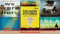 Read  Colleges That Create Futures 50 Schools That Launch Careers By Going Beyond the Classroom Ebook Free