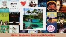 PDF Download  Oasis Wellness Spas and Relaxation Download Full Ebook