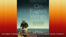 On Eagles Wings The Inspirational Life of Annie Stites Crohns Survivor