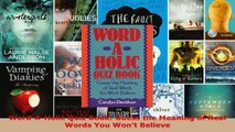 Read  WordAHolic Quiz Book Guess the Meaning of Real Words You Wont Believe EBooks Online